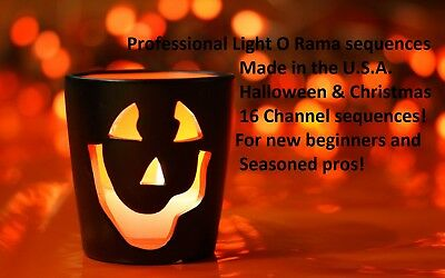 16 channel Lightorama sequences. Halloween or Christmas package. 5 for $35.00.