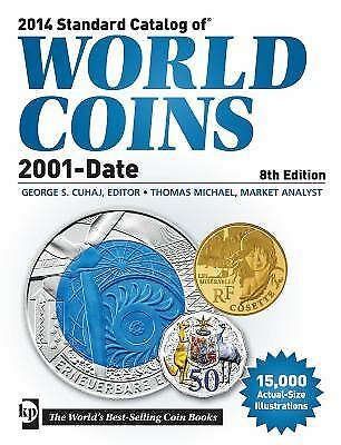 2014 Standard Catalog of World Coins, 2001-Date  (ExLib)
