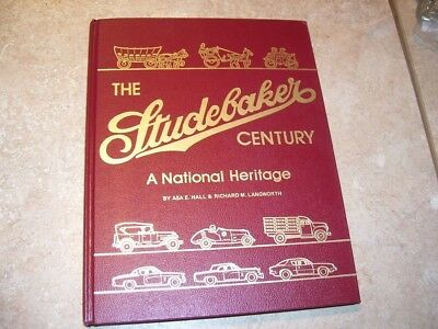 Antique Car Book The Studebaker Century National Heritage History by Langworth