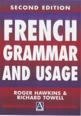 French Grammar and Usage, 2Ed (Routledge Referen... by Towell, Richard Paperback
