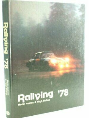 Rallying '78 by Holmes, Martin Hardback Book The Cheap Fast Free Post