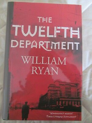 SIGNED LIMITED EDITION - THE TWELFTH DEPARTMENT by WILLIAM RYAN. HARDBACK