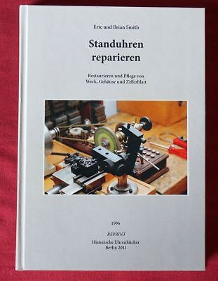 "E. +B. Smith ""Standuhren reparieren"""