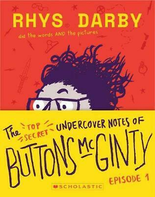 The Top Secret Undercover Notes of Buttons McGinty by Rhys Darby Paperback Book