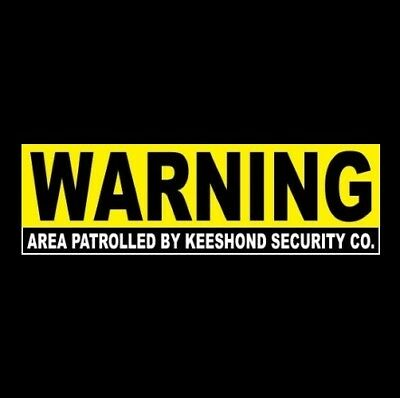 "Funny ""AREA PATROLLED BY KEESHOND SECURITY CO."" warning STICKER sign dog Spitz"
