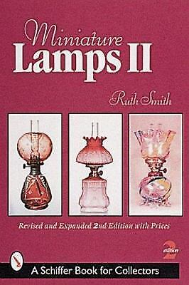 Miniature Lamps-Ii by Ruth E. Smith