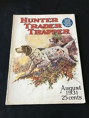 Antique Hunter Trader Trapper Magazine August 1931 Outdoor Hunting Dog Cover Art