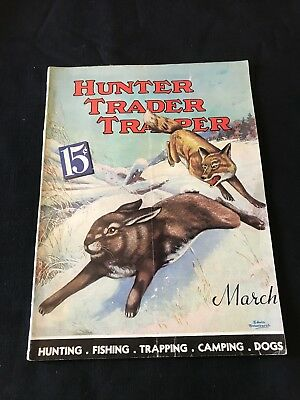 Antique Hunter Trader Trapper Magazine March 1938 Outdoor Hunting Cover Art