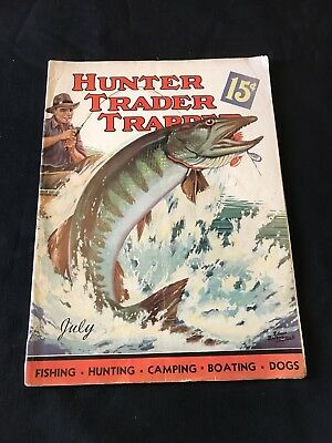 Antique Hunter Trader Trapper Magazine July 1937 Outdoor Fishing Cover Art