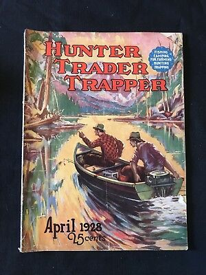 Antique Hunter Trader Trapper Magazine 1928 Outdoor Fishing Cover Art
