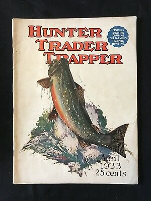 Antique Hunter Trader Trapper Magazine April 1933 Outdoor Fishing Cover Art