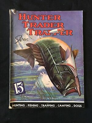 Antique Hunter Trader Trapper Magazine June 1938 Outdoor Fishing Cover Art
