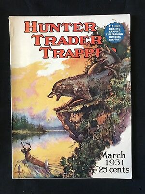 Antique Hunter Trader Trapper Magazine March 1931 Outdoor Hunting Cover Art