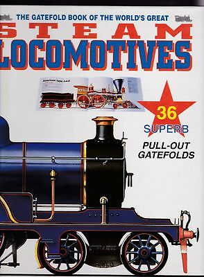 The Gatefold Book of the Worlds Greatest Locomotives HC Pull-Out Pages Steam