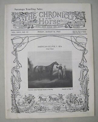The Chronicle Of The Horse Magazine August 16, 1963 Saratoga Yearling Sales