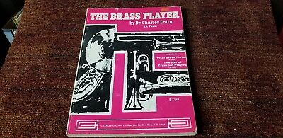 The brass player by Charles Colin 1972 the art of trumpet playing out of print