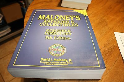 Maloney's Antiques & collectibles Resource Directory David J. Maloney Jr.