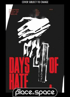 Days Of Hate #8 (Wk38)