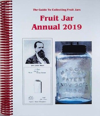 Fruit Jar Annual 2019 Volume 23 By Jerry McCann NEW Edition