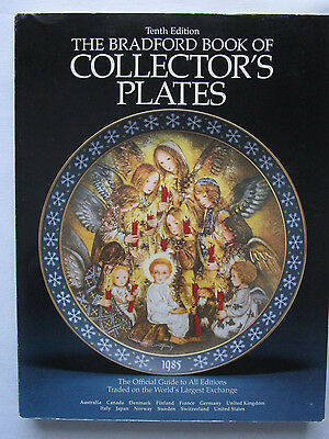 The Bradford Book Of Collector Plates Official Guide To All Editions Traded 1985