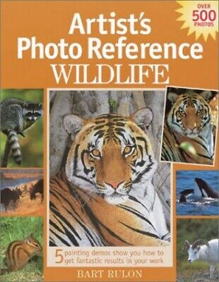 Wildlife (Artist's Photo Reference S.) by Rulon, Bart Hardback Book The Cheap