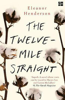 Twelve-mile Straight by Eleanor Henderson Paperback Book Free Shipping!