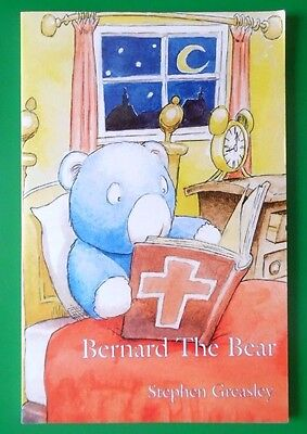 Bernard The Bear By Stephen Greasley Pb Book 1998 Christianity Religion