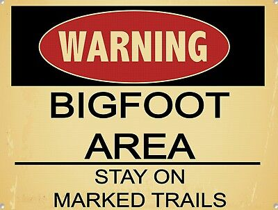 Vintage Retro Style BIGFOOT Sasquatch Area Stay Marked Trail On  Metal Sign 9x12