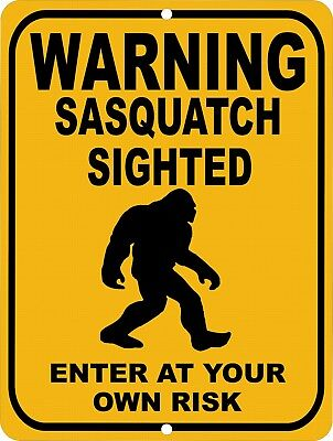 Vintage Retro Style BIGFOOT Sasquatch Sighted Enter At Own Risk Metal Sign 9x12