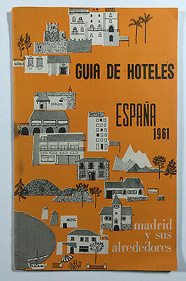 Vintage Travel Guide to Hotels in Spain Madrid and Surroundings 1961 Booklet