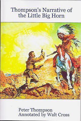 Custer, 7th Cavalry, Battle of the Little Big Horn, Thompson's Narrative of 1876