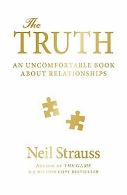 The Truth: An Uncomfortable Book About Relationships by Strauss, Neil Book The