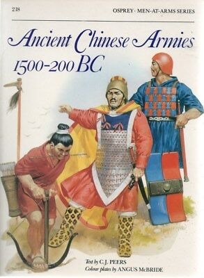 Osprey Men At Arms Series: Ancient Chinese Armies 1500-200 BC #218