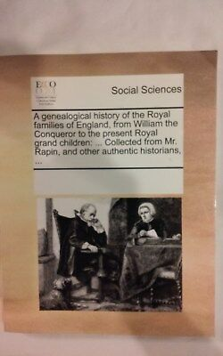 Social Sciences: A genealogical history of the Royal families of England