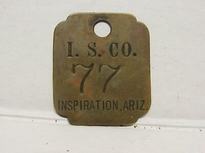 INTERNATIONAL SMELTING CO. INSPIRATION, ARIZONA tool  tag or miners id tag ?