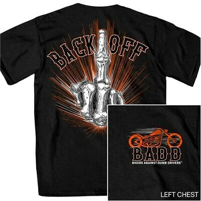 Middle Finger BACK OFF Bikers Against Dumb Drivers Motorcycle T Shirt #D1453