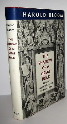 The Shadow of a Great Rock A Literary Appreciation of the King James Bible 1/1st