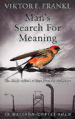 NEW Man's Search for Meaning: The Classic Tribute to Hope by  Viktor E. Frankl