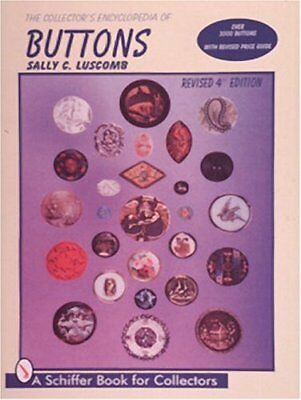 The Collector's Encyclopedia of Buttons (Schiffer Book for Collectors) by Lus…