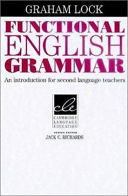 Functional English Grammar : An Introduction for Second Language Teachers