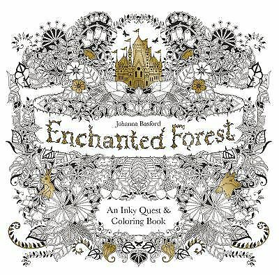 Enchanted Forest: An Inky Quest & Coloring Book  (ExLib) by Basford, Johanna