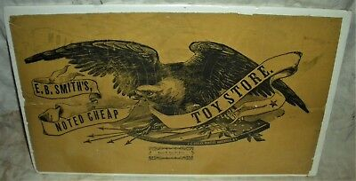 ANTIQUE c1850EARLY TOY STORE ADVERTISEMENT BROADSIDE FEDERAL EAGLE EB SMITH vafo