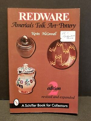 REDWARE AMERICA'S FOLK ART POTTERY SOFTCOVER BY KEVIN MCCONNELL 2ND Ed 1999
