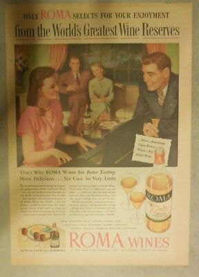 """Roma California Wine Ad:  """"From The Worlds's Greatest Wine Reserves""""  From 1946"""