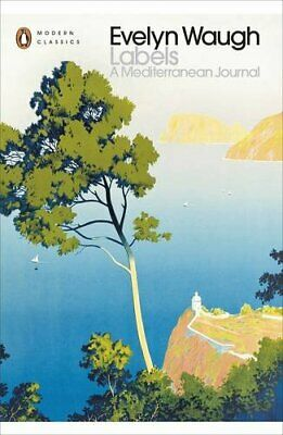 Labels: A Mediterranean Journal (Penguin Modern Cl... by Waugh, Evelyn Paperback