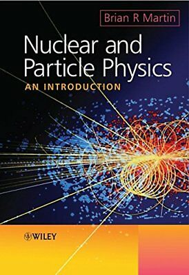 Nuclear and Particle Physics: An Introduction by Martin, Brian R. Paperback The