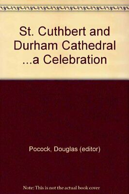 St.Cuthbert and Durham Cathedral: A Celebration Book The Cheap Fast Free Post