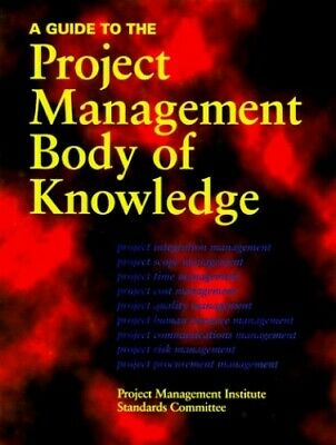 A Guide to the Project Management Body of K... by Project Management I Paperback