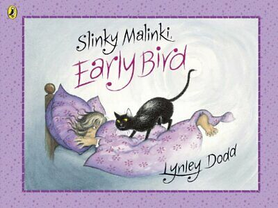 Slinky Malinki Early Bird (Hairy Maclary and Friends) by Dodd, Lynley Book The