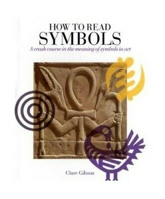 How To Read Symbols by Clare Gibson Paperback Book The Cheap Fast Free Post